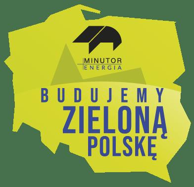 MINUTOR Energia - Budujemy zieloną Polskę
